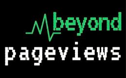 Beyond Pageviews