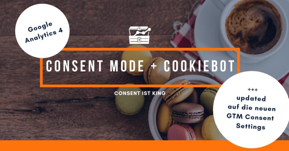 Consent Mode und Cookiebot